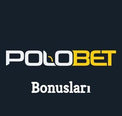 Polobet Bonusları