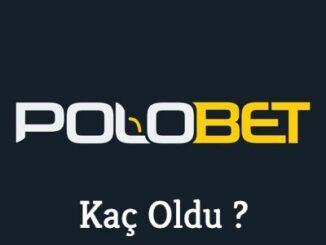 polobet-kac-oldu