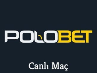 Polobet Canlı Maç