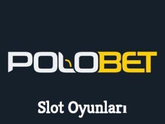 Polobet Slot Oyunları